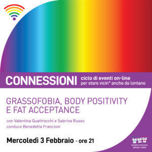 GRASSOFOBIA, BODY POSITIVITY E FAT ACCEPTANCE – evento online